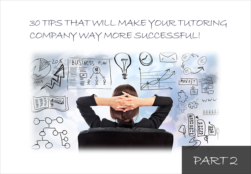 30 tips managing tutoring companies Part 2
